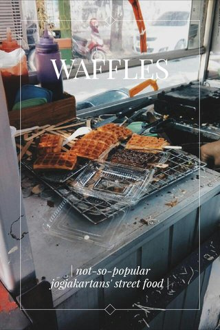 WAFFLES   not-so-popular jogjakartans' street food  
