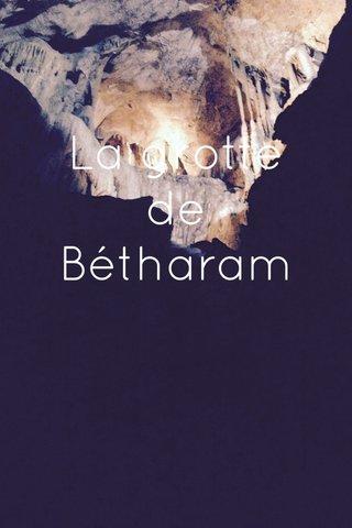 La grotte de Bétharam