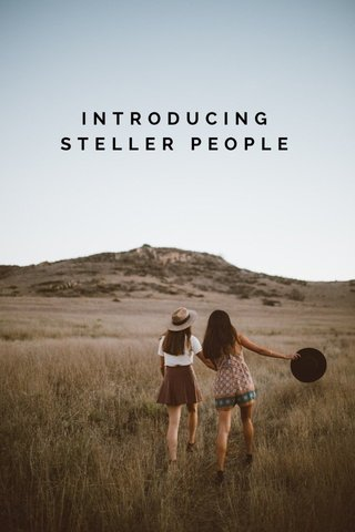 INTRODUCING STELLER PEOPLE