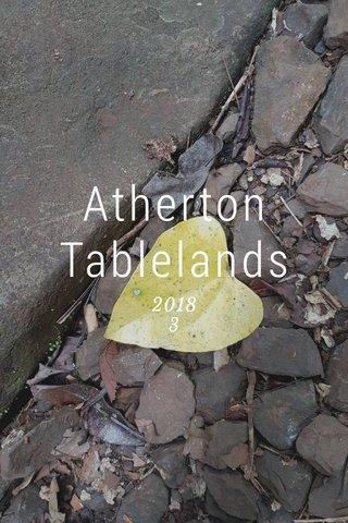 Atherton Tablelands 2018 3