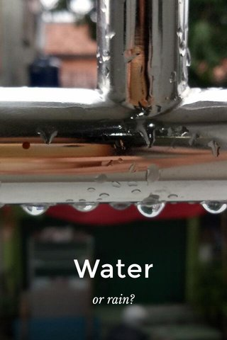 Water or rain?