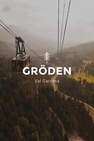 GRÖDEN Val Gardena
