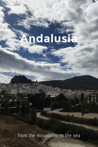 Andalusia from the mountains to the sea