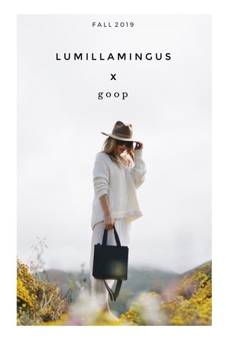 X x LUMILLAMINGUS goop FALL 2019