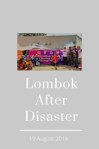 Lombok After Disaster 19 August 2018