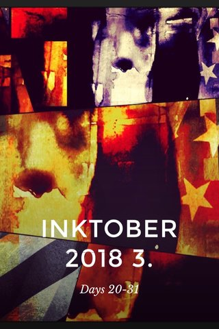 INKTOBER 2018 3. Days 20-31