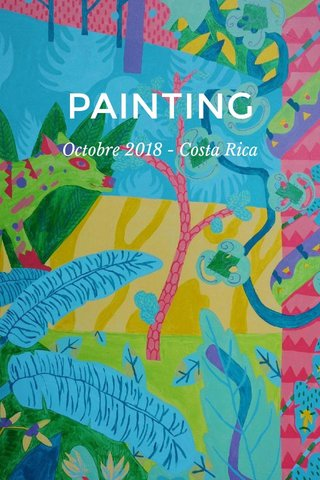 PAINTING Octobre 2018 - Costa Rica