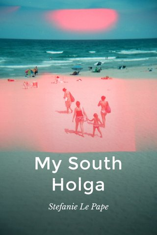 My South Holga Stefanie Le Pape