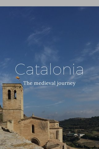 Catalonia The medieval journey