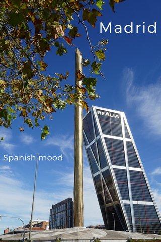 Madrid Spanish mood