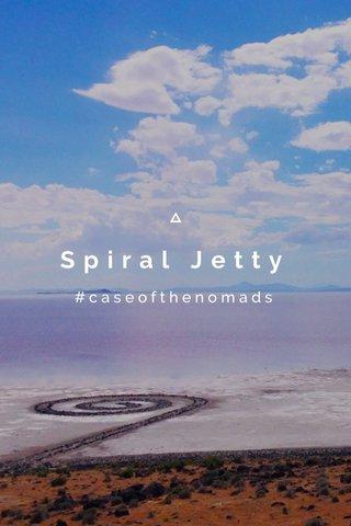 Spiral Jetty #caseofthenomads