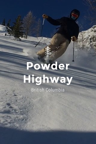 Powder Highway British Columbia