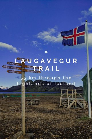 LAUGAVEGUR TRAIL 55 km through the highlands of Iceland