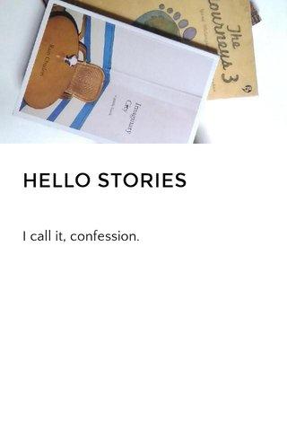 HELLO STORIES #STELLERID #STELLER #STORY #HELLOSY