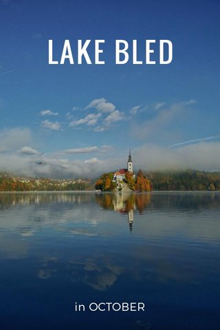 LAKE BLED in OCTOBER