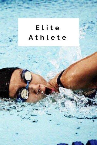 Elite Athlete