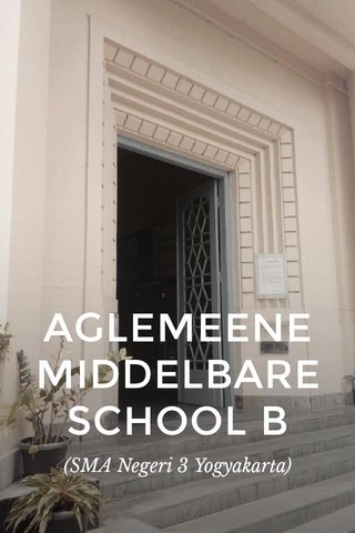 AGLEMEENE MIDDELBARE SCHOOL B (SMA Negeri 3 Yogyakarta)