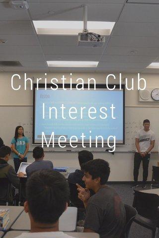 Christian Club Interest Meeting