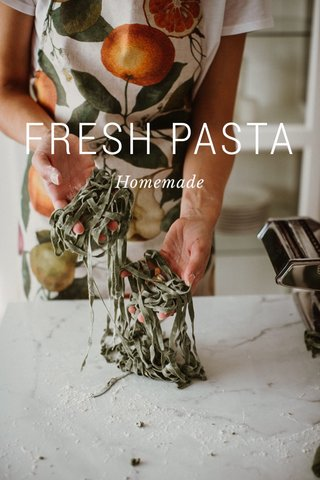 FRESH PASTA Homemade