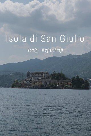 Isola di San Giulio Italy #epixtrip