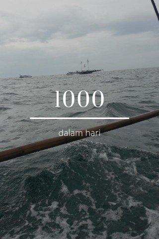 1000 dalam hari
