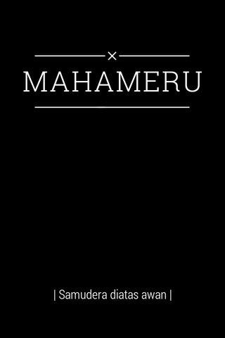 MAHAMERU | Samudera diatas awan |