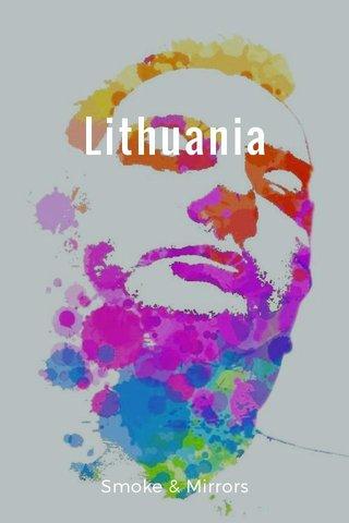 Lithuania Smoke & Mirrors