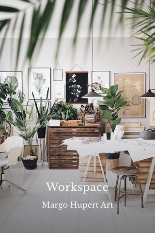 Workspace Margo Hupert Art