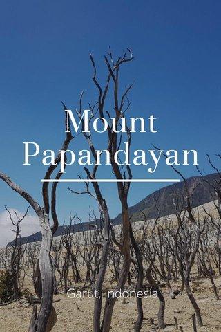 Mount Papandayan Garut, Indonesia