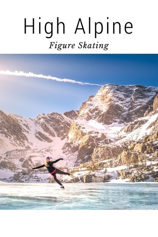 High Alpine Figure Skating