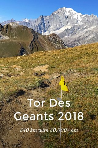 Tor Des Geants 2018 340 km with 30.000+ hm