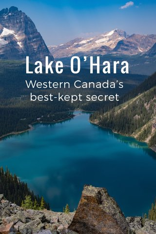 Lake O'Hara Western Canada's best-kept secret