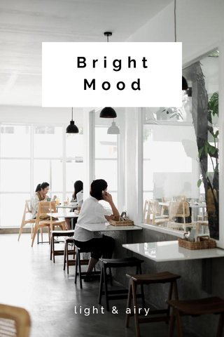 Bright Mood light & airy