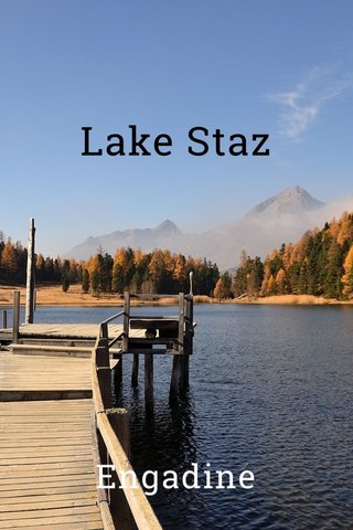 Lake Staz Engadine