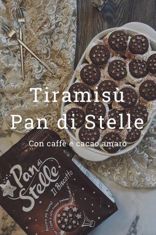 Tiramisù Pan di Stelle Con caffè e cacao amaro