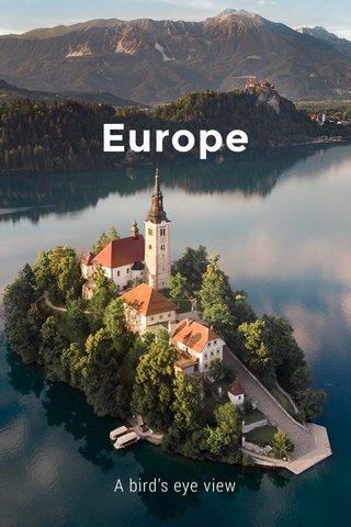 Europe A bird's eye view