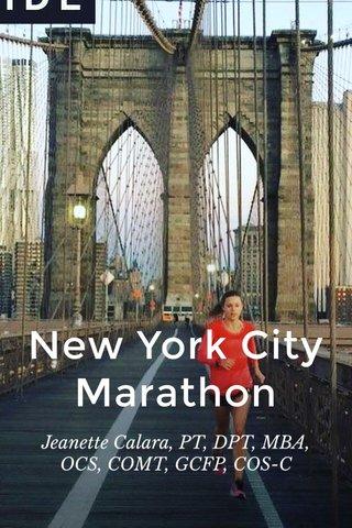 New York City Marathon Jeanette Calara, PT, DPT, MBA, OCS, COMT, GCFP, COS-C