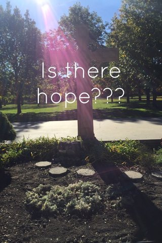 Is there hope???