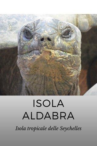 ISOLA ALDABRA Isola tropicale delle Seychelles