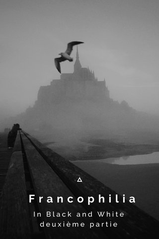 Francophilia In Black and White deuxième partie
