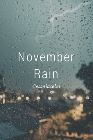 November Rain Cessniaselzi