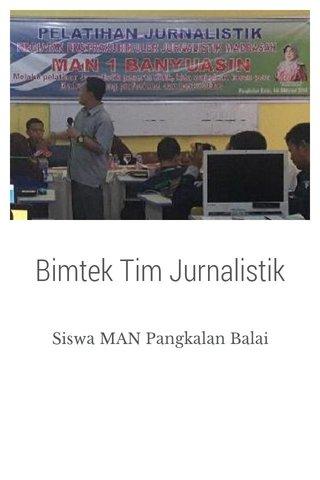 Bimtek Tim Jurnalistik
