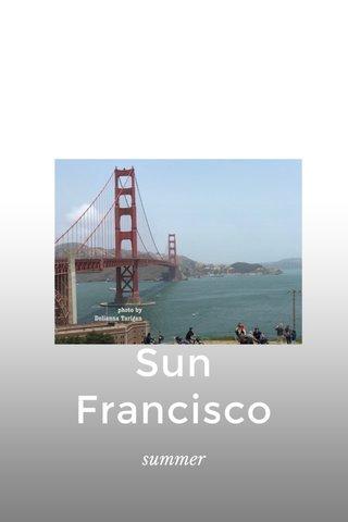 Sun Francisco summer