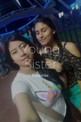 Young Sister Favorite