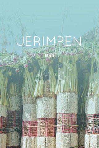 JERIMPEN Bali