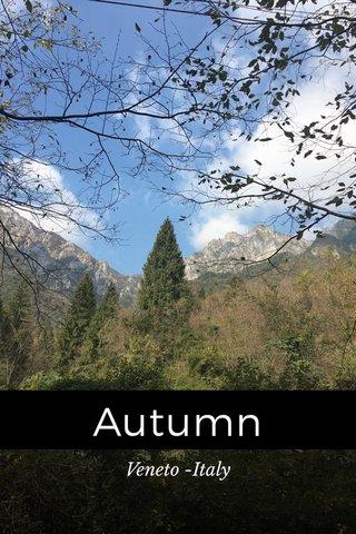 Autumn Veneto -Italy