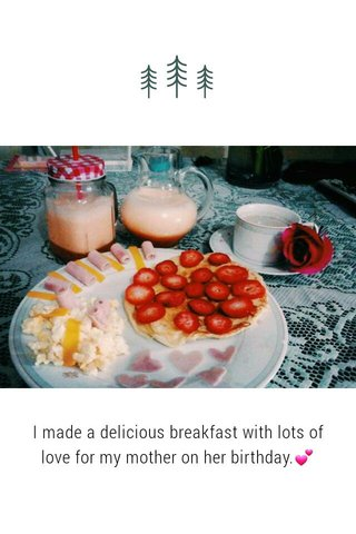I made a delicious breakfast with lots of love for my mother on her birthday.💕