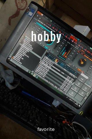 hobby favorite