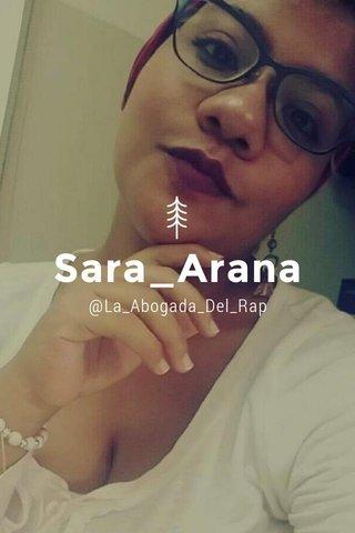 Sara_Arana @La_Abogada_Del_Rap