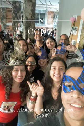 copei we celebrate at the closing of copei, cycle 89
